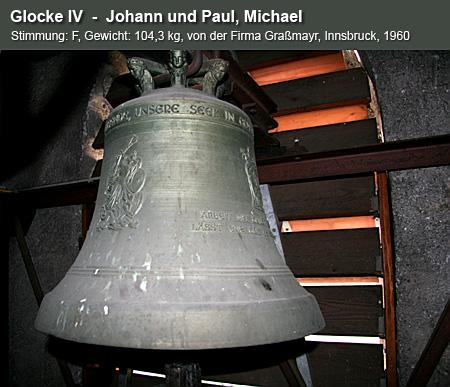 Glocke IV  -  Johann und Paul, Michael