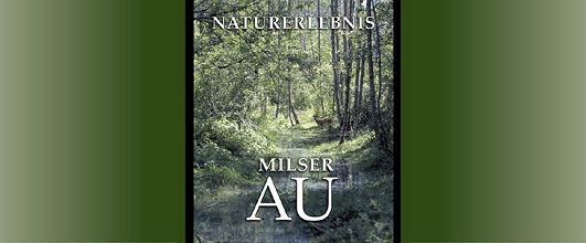 Buchvorstellung: Naturerlebnis Milser Au