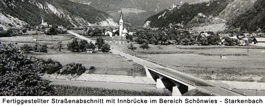 Fertiggestellter Straßenabschnitt mit Innbrücke im Bereich Schönwies-Starkenbach um 1937