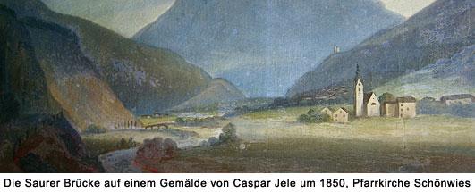 Alte Saurer Brücke in Schönwies um 1850, Gemälde von Caspar Jele, Pfarrkirche Schönwies